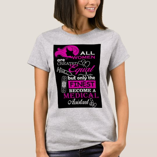 Womens medical assistant T-shirt