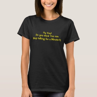 "WOMEN'S ""OY VEY"" T-SHIRT FUNNY CRAZY"