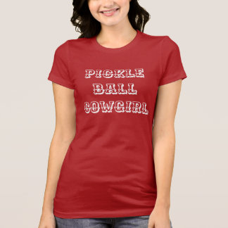 "Womens Pickleball T-shirt: ""PICKLEBALL COWGIRL"" T-Shirt"