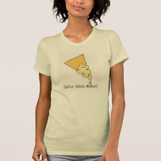 """Women's """"Queso Solves Problems"""" Tee"""