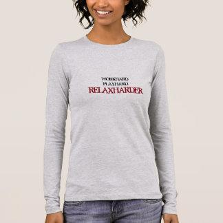 "Women's ""RELAXHARDER"" Casual Long Sleeved Shirt"