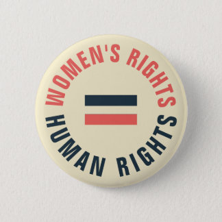 Women's Rights Equal Human Rights Feminist 2 Inch Round Button