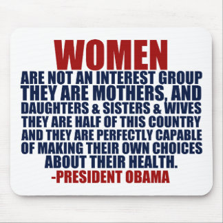 Women's Rights Obama Quote Mouse Pad