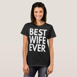 "Women's T-Shirt ""Best Wife Ever"" Cute Funny Slogan"