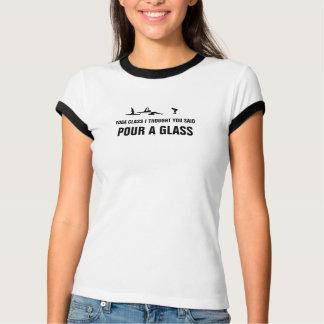 Women's Yoga class I thought you said pour a glass T-Shirt