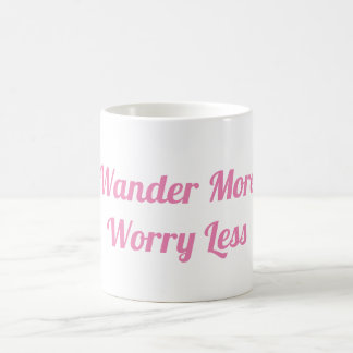 Wonder More and Worry Less Mug