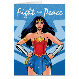 Wonder Woman - Fight For Peace Card