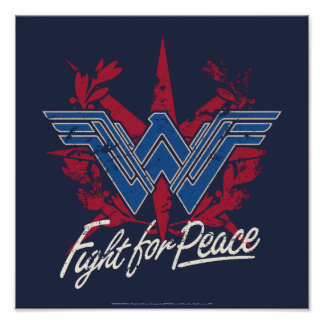Wonder Woman Fight For Peace Symbol Poster