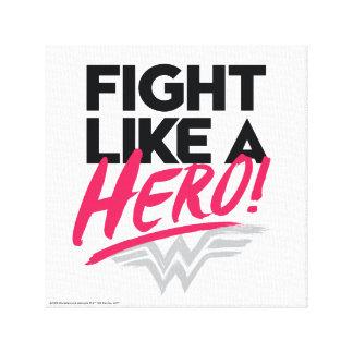 Wonder Woman - Fight Like A Hero Canvas Print