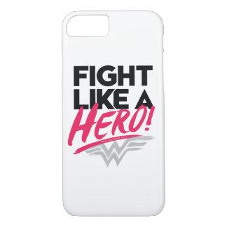 Wonder Woman - Fight Like A Hero iPhone 8/7 Case