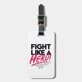 Wonder Woman - Fight Like A Hero Luggage Tag