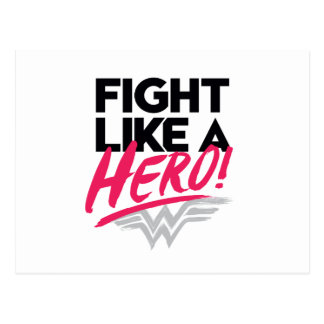 Wonder Woman - Fight Like A Hero Postcard