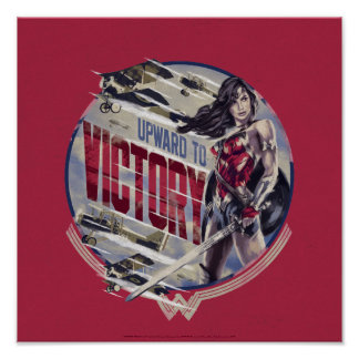 Wonder Woman Upward To Victory Poster