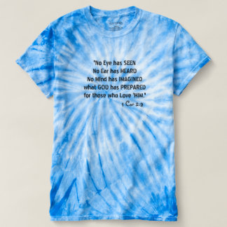 WONDERFUL BIBLE QUOTE BLUE OR PINK TIE-DYE T-SHIRT