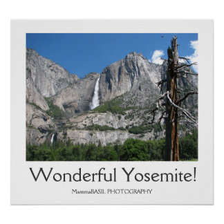 Wonderful Yosemite! Poster. Poster