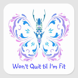 Won't Quit til I'm Fit, Fitness Butterfly Change Square Sticker