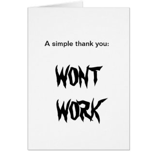 WONT WORK Thank you cards