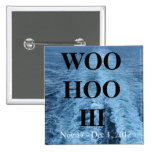 Woo Hoo III pin
