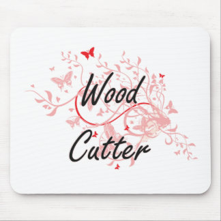 Wood Cutter Artistic Job Design with Butterflies Mouse Pad