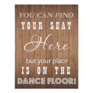 Wood Grain Wedding sign funny dance and seat Poster