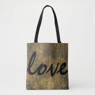 Wood Quote Salvaged Distressed Rustic Love Tote Bag