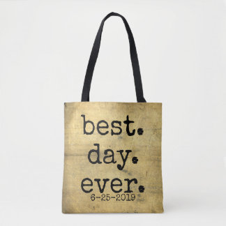 Wood Rustic Wooden Inspired Best Day Ever Tote Bag
