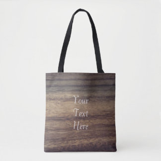 Wood textured And Your Text Here Tote Bag