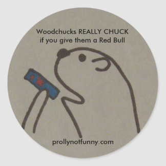 Woodchucks REALLY CHUCKif you give them a Red Bull Classic Round Sticker