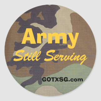 woodland camo, Army, Still Serving, GOTXSG.com Classic Round Sticker