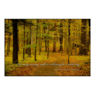 Woodland Trail & Henry David Thoreau quote Poster