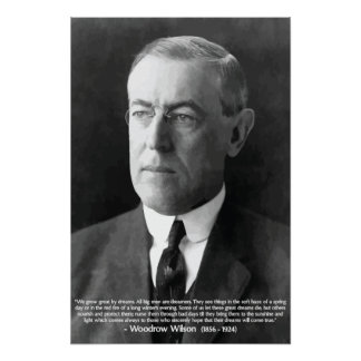 Woodrow Wilson - Dreams quote poster