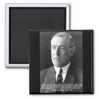 Woodrow Wilson 'We grow great by our dreams' Quote Magnet