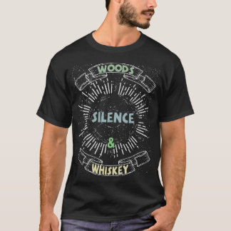 Woods Silence & Whiskey Camping T Shirt