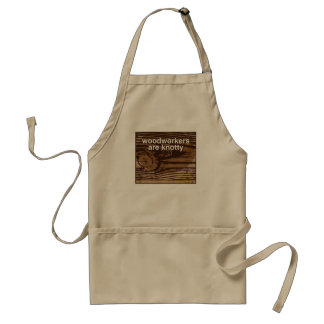 woodworkers are knotty -- apron