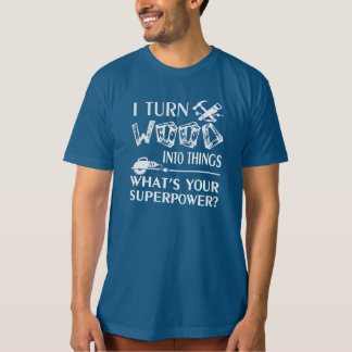 Woodworking T-Shirt