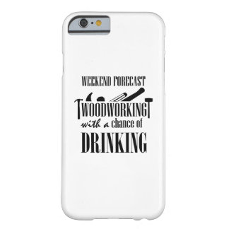 Woodworking Woodworker Funny Gift Barely There iPhone 6 Case