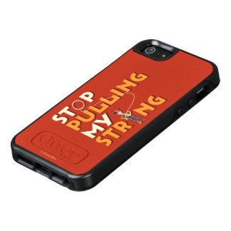 Woody: Stop Pulling My String 1 OtterBox iPhone 5/5s/SE Case