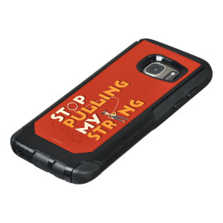 Woody: Stop Pulling My String 1 OtterBox Samsung Galaxy S7 Case