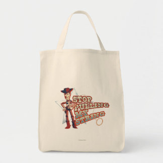 Woody: Stop Pulling My String 2 Tote Bag