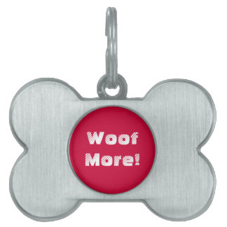 Woof More Premium Dog ID Tag