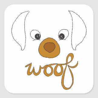 Woof Said the Puppy Square Sticker
