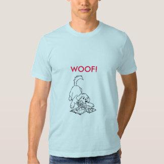 Woof! T Shirt