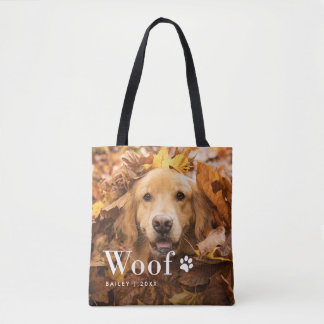 Woof   Your Dog's Photos and a Paw Print Tote Bag