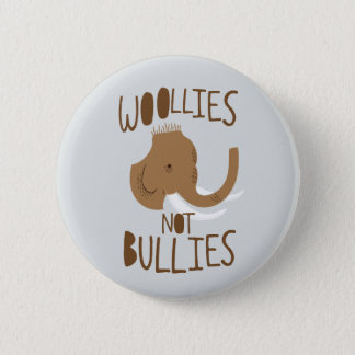 Woollies Not Bullies 2 Inch Round Button