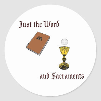 Word and Sacraments Classic Round Sticker