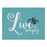 """Word Art """"Live Simply""""   Poster"""
