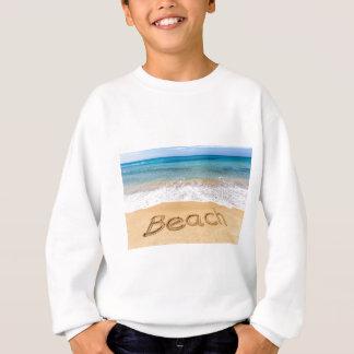 Word Beach written in sand at greek sea Sweatshirt