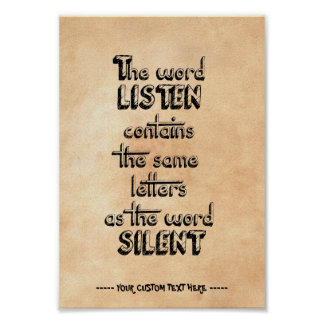 Word LISTEN contains the same letters as SILENT Poster