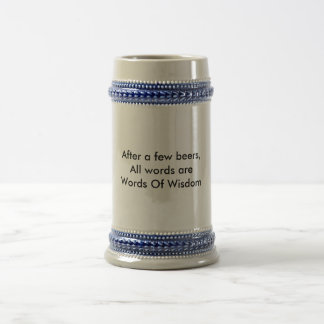 Words o' Wisdom Beer Stein