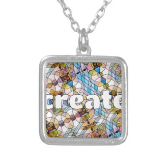 Words of Inspiration - Create Silver Plated Necklace